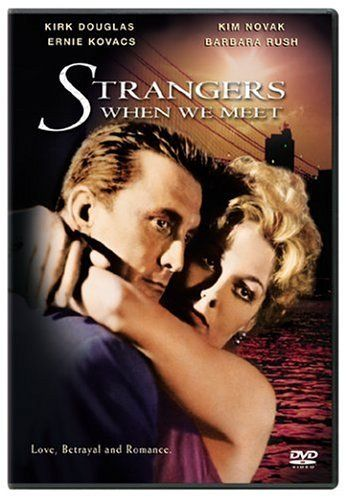 Strangers When We Meet (1960)Kirk Douglas, Kim Novak, Ernie Kovacs