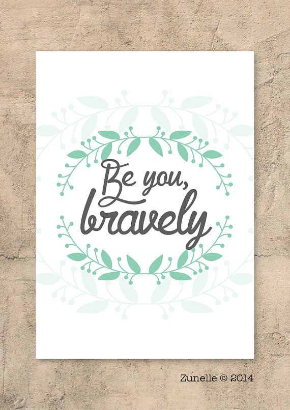 Be you bravely // Wall art // Modern design // Home by Zunelle, £4.45