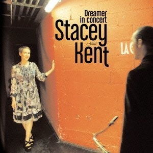 Dreamer In Concert / Stacey Kent Recorded at La Cigale, Paris, France on My 30&31, 2011 Stacey Kent - vocals, guitar, whistling Jim Tomlinson - tenor sax, soprano sax, percussion Graham Harvey - piano, Fender Rhodes Jeremy Brown - double bass Matt Skelton - drums, percussion EMI TOCJ-66578