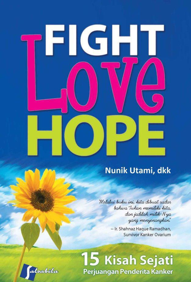 Fight, Love, Hope