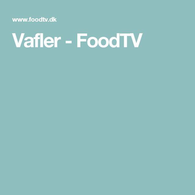 Vafler - FoodTV