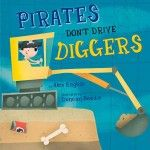 Pirates Don't Drive Diggers