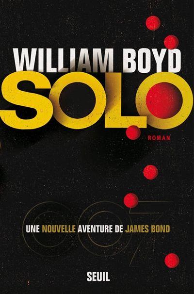 Solo de William Boyd (Seuil)