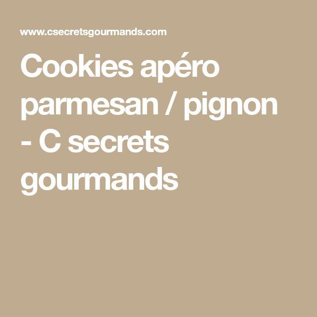 Cookies apéro parmesan / pignon - C secrets gourmands