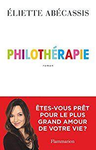 Philothérapie par Eliette Abecassis