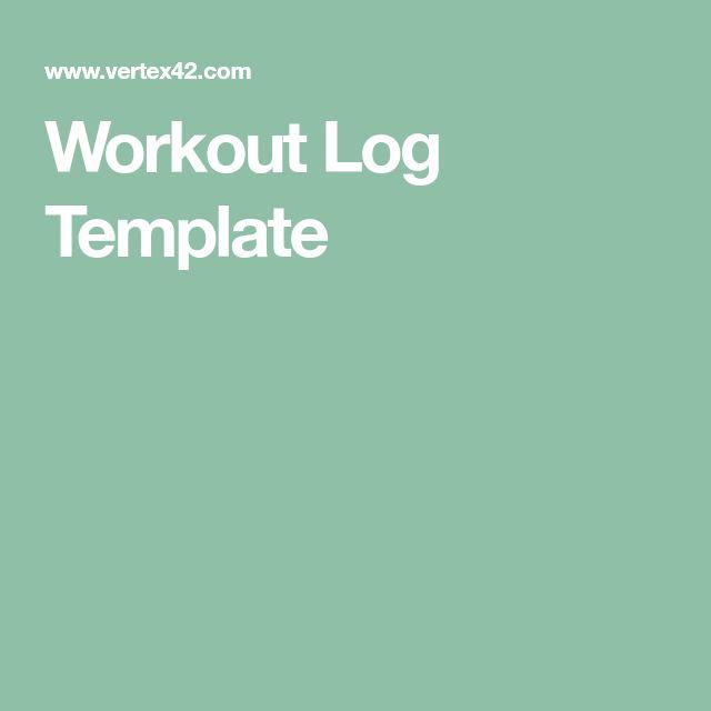 The 25+ best Workout log ideas on Pinterest Workout log - workout log template