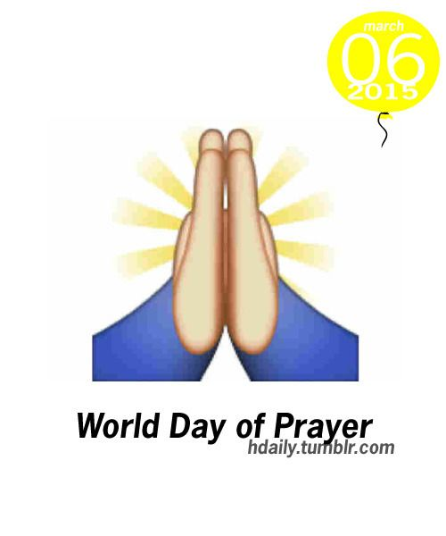 Today is World Day of Prayer!