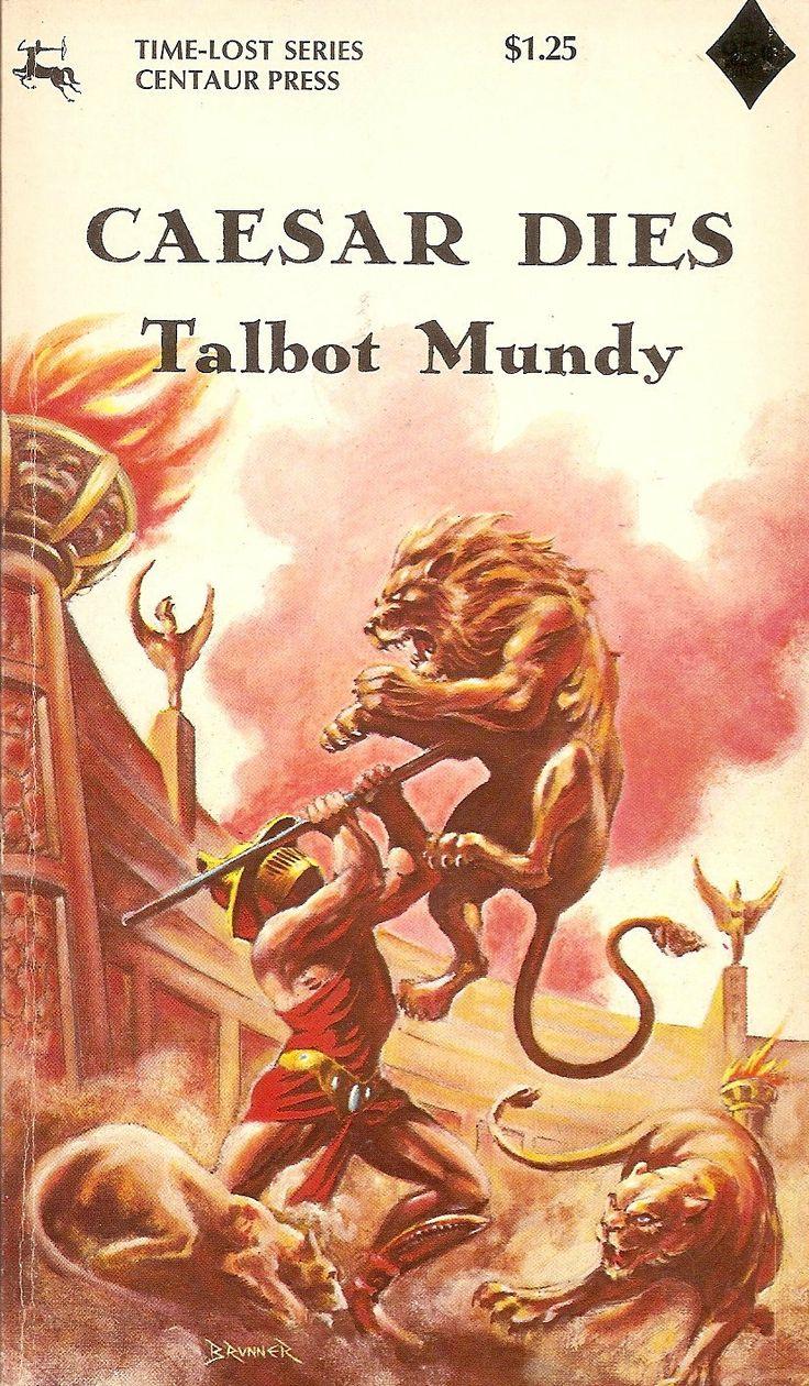 Talbot Mundy - Caesar Dies; cover by Frank Brunner