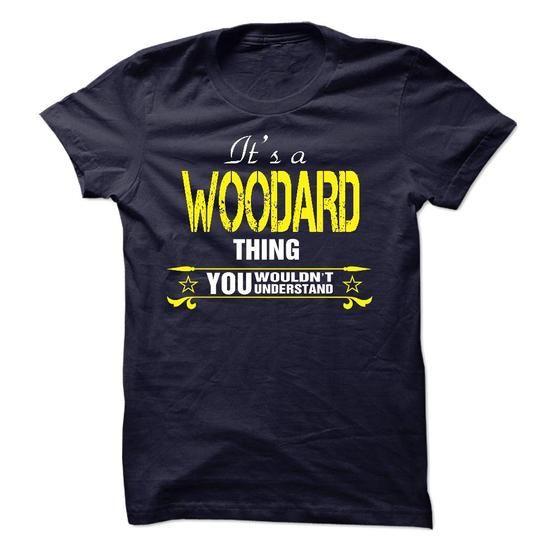 Its A WOODARD Thing..! - #mens shirt #hoodie for teens. SATISFACTION GUARANTEED => https://www.sunfrog.com/Names/Its-A-WOODARD-Thing-19678190-Guys.html?60505