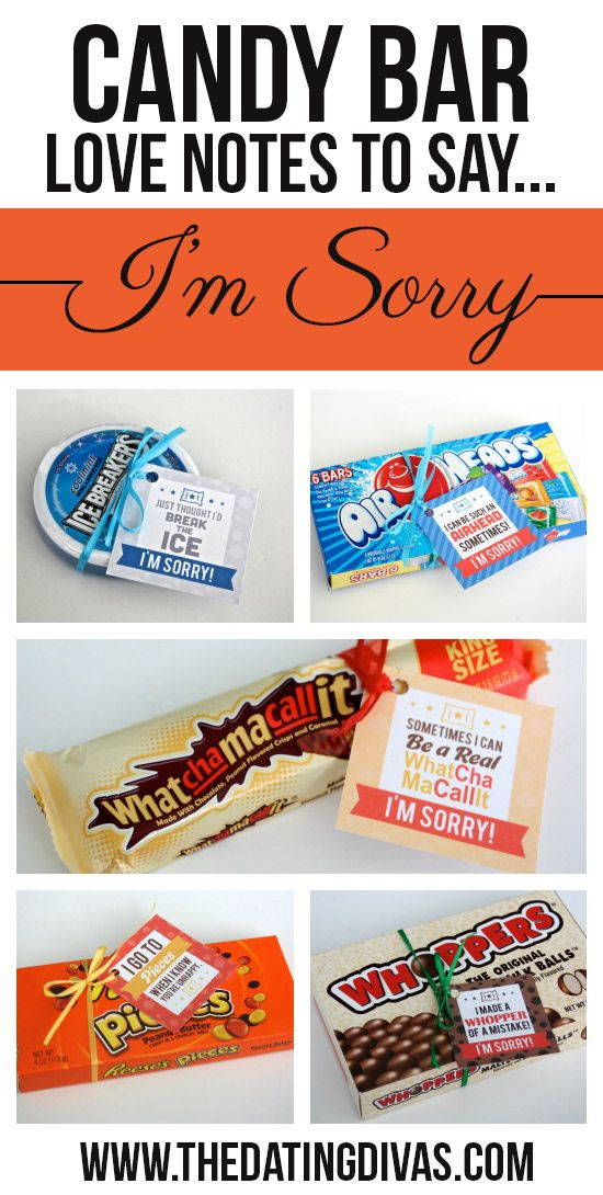 Printable candy bar gift tags! The perfect apology gift. www.TheDatingDivas.com