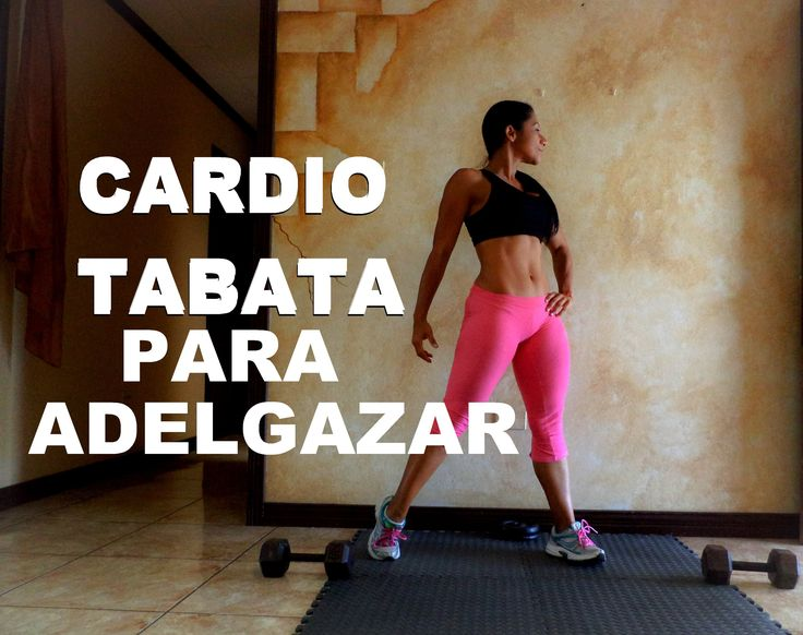Entrenamiento 242 rutina de cardio tabata para adelgazar for Entrenamiento para adelgazar