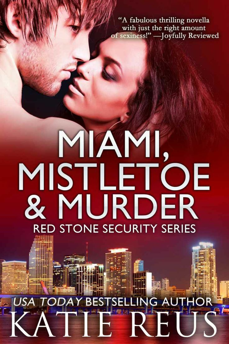 Miami, Mistletoe & Murder (Red Stone Security Series) - Kindle edition by Katie Reus. Romance Kindle eBooks @ Amazon.com.