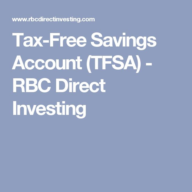 Tax-Free Savings Account (TFSA) - RBC Direct Investing