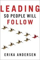 Leading So People Will Follow - Erika Andersen - Övrig (9781118379875) - Böcker - CDON.COM