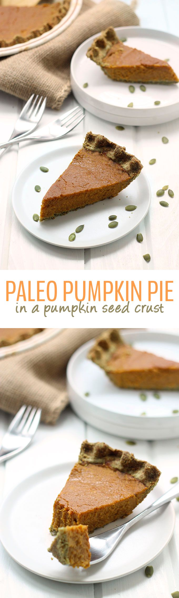 Paleo Pumpkin Pie in a Pumpkin Seed Crust plus a full Paleo Thanksgiving Dinner Menu that includes everything besides the turkey!