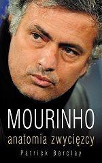 Mourinho Anatomia zwycięzcy Patrick Barclay książki o piłce nożnej #mourinho #football #soccer #sports #pilkanozna #ksiazki #ebook
