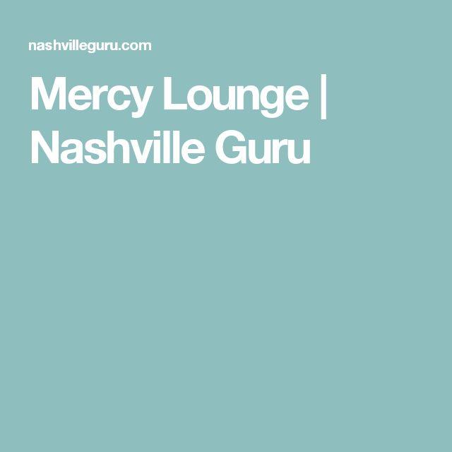 Mercy Lounge   Nashville Guru