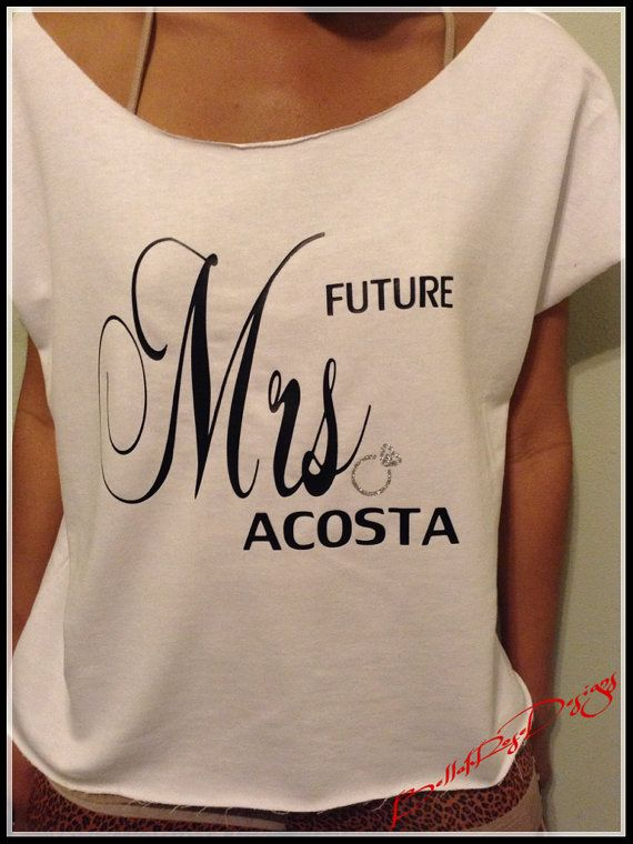Future Mrs French Terry Dolman Shirt. Womans Bridal by BRDesigns1, $20.00