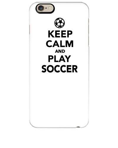 Keep calm and play soccer - iphone 6 Plus Case
