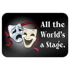 All the World's a Stage Comedy Tragedy Drama Masks - Acting Theatre ...