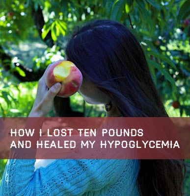 The Kitchen Rag How I Lost Ten Pounds and Healed My Hypoglycemia - The Kitchen Rag
