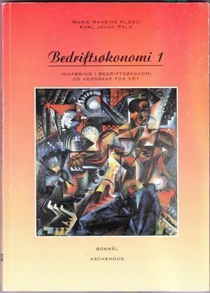 """""""Bedriftsøkonomi 1 - arbeidsbok med oppgaver : innføring i bedriftsøkonomi 1 og regnskap for VK1"""" av Marie Hansine Klæbu"""
