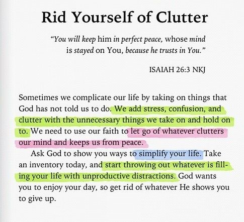 Rid yourself of clutter. Growing in your faith with God