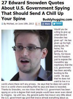 I AM Buddy, The BUDDHA From Mississippi ™: 27 Edward Snowden Quotes About U.S. Government Spying That Should Send A Chill Up Your Spine
