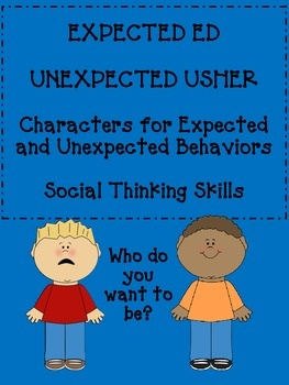 Social Skills, Social Thinking---  meet Unexpected Usher & Expected Ed- Superflex's friends