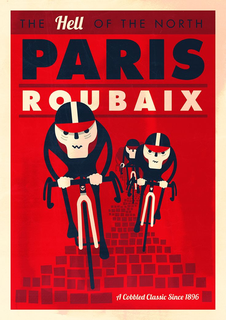 Paris Roubaix poster by Spencer Wilson Like & Repin. Thanks . check out Noelito Flow. Noel Music.