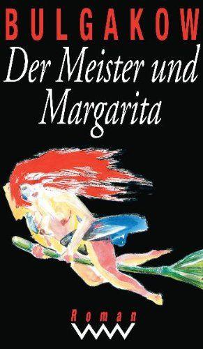 Michail Bulgakow | Der Meister und Margarita
