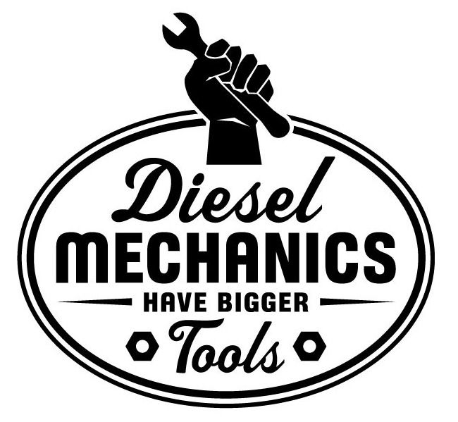 Diesel Mechanics Have Bigger Tools Decal 2 Inkace Com