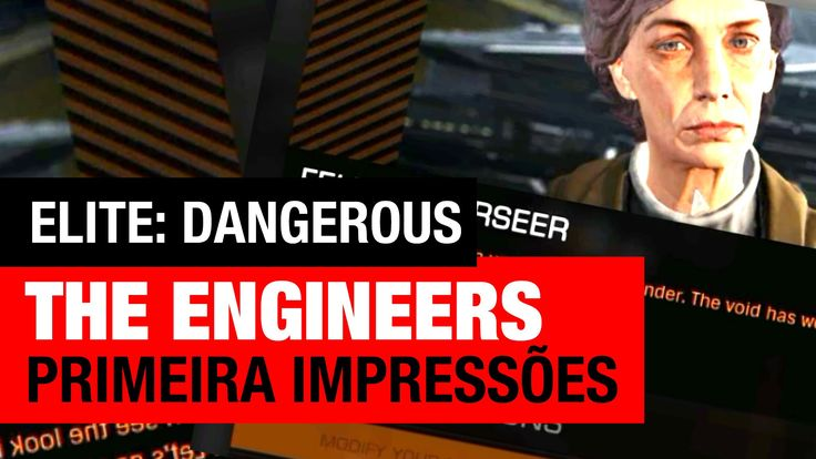 Elite Dangerous: The Engineers - BETA - Primeiras Impressões