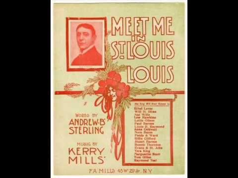 Billy Murray - Meet Me In St. Louis, Louis 1904 St. Louis World's Fair - YouTube
