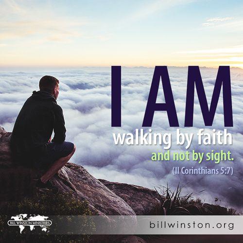 Keep walking by faith!