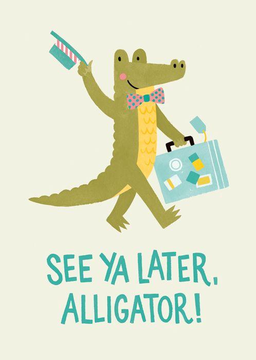 Jacqui Lee / See Ya Later, Alligator for CardNest