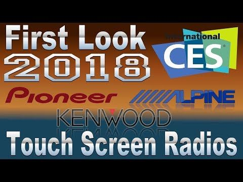 First look CES 2018 Pioneer, Alpine, and Kenwood radio line up - YouTube