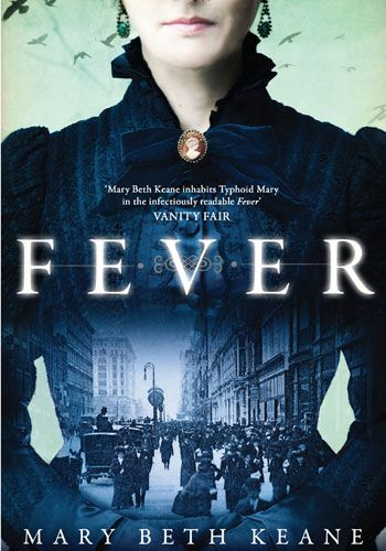 Fever by Mary Beth Keane. The story of Typhoid Mary (historical fiction).
