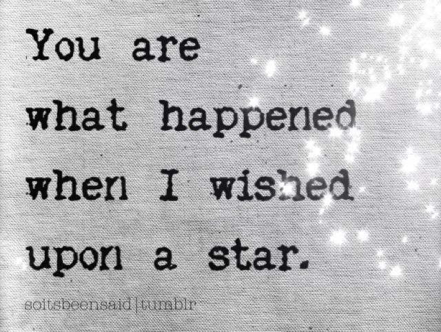 quote  quotes  quotation  quotations  wish  wished  upon  star  dreams  life  love  relationships