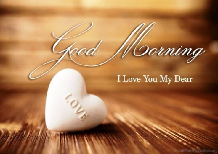 Best 25 Morning Quotes For Him Ideas On Pinterest: Best 25+ Good Morning My Love Ideas On Pinterest