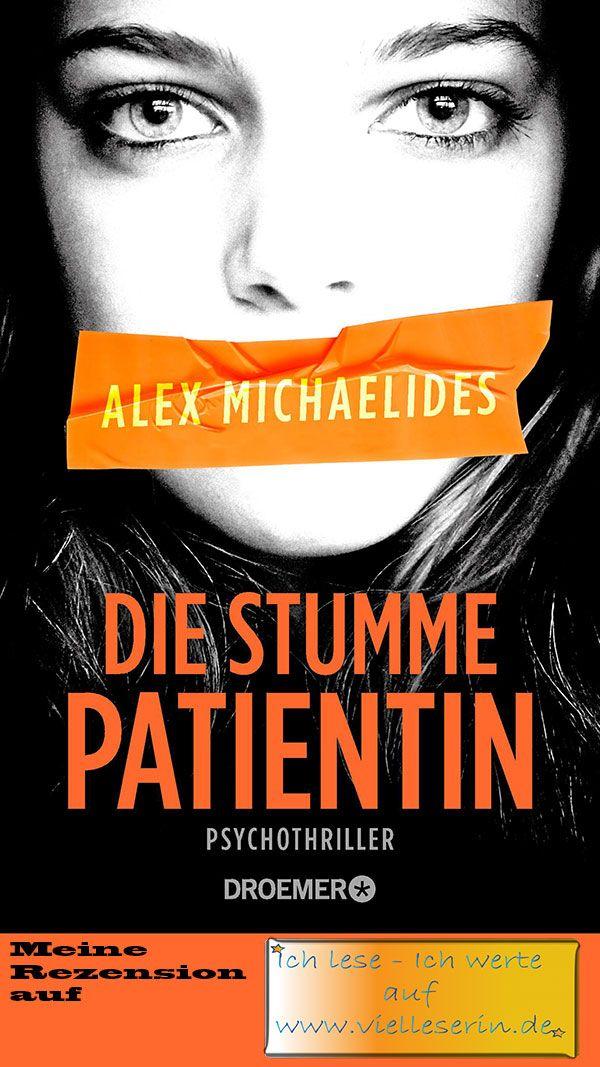 Die Stumme Patientin 1 Psychothriller Von Alex Michaelides Bucher Lesen Buch Tipps