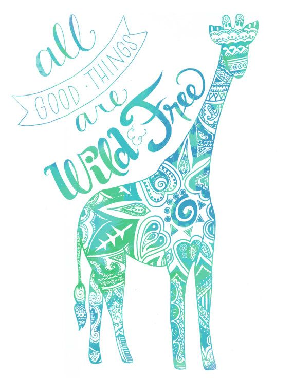 Decorated All Good Things Are Wild and Free Hand Letter Quote Floral Henna Pattern Giraffe Illustration Poster Print Turquoise Aqua Blue