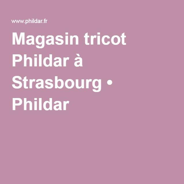 Magasin tricot Phildar à Strasbourg • Phildar