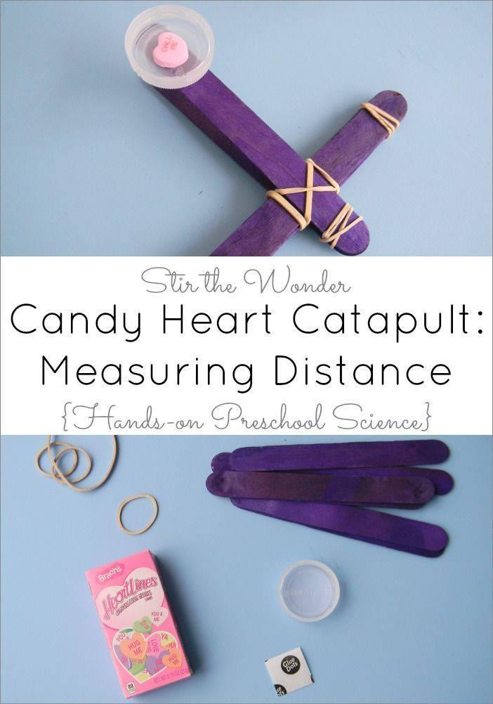 Candy Heart Catapult: Measuring Distance, Hands-on Preschool Science | STEM Saturday at Stir the Wonder