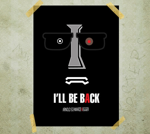 Letter I I will be back quote Terminator Arnold by MixPosters, $19.00