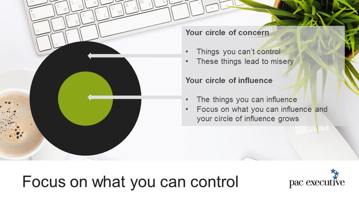 One of the keys to being happy at work is to focus on what you can control.