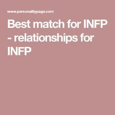 Best match for INFP - relationships for INFP