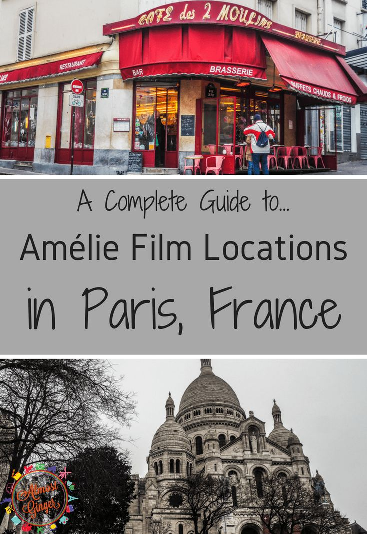 Amélie Film Locations in Paris, France | Almost Ginger