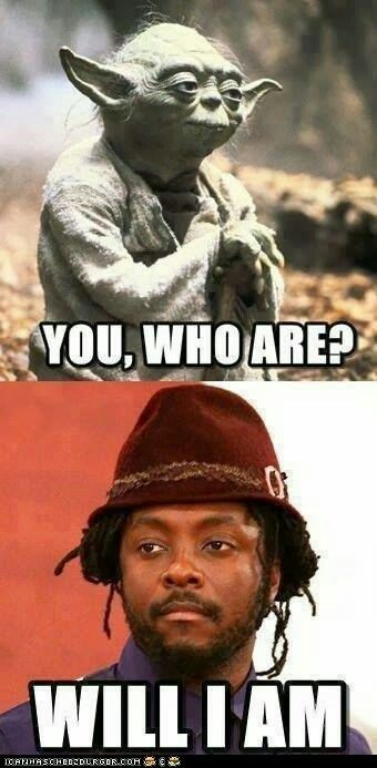 You who are wil I am