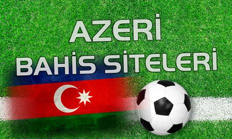 Azeri Bahis Siteleri